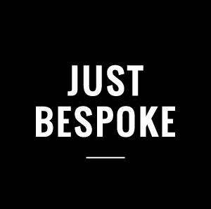 just bespoke