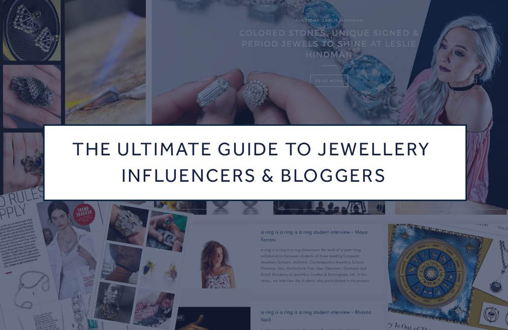 the ultimate guide to jewellery influencers and bloggers2